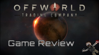 Blaan Sarge reviews Offworld Trading Company