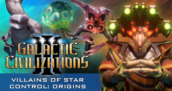 COMING SOON: Villains of Star Control: Origins for Galactic Civilizations III!