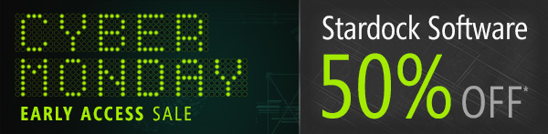 Cyber Monday - Stardock Software 50% Off*